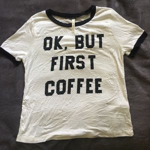 """""""OK, But first Coffee"""" Ringer Tee"""